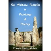 The Maltese Temples in Paintings & Poetry - eBook