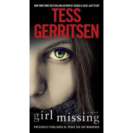 Girl Missing (Previously published as Peggy Sue Got Murdered) - (Key To The Treasure By Peggy Parish)