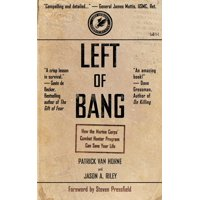 Left of Bang: How the Marine Corps' Combat Hunter Program Can Save Your Life (Paperback)