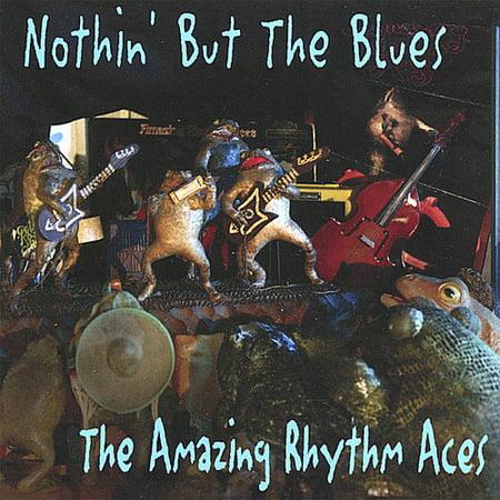 Amazing Rhythm Aces - Nothin' But the Blues [CD] (Amazing Rhythm Aces Burning The Ballroom Down)