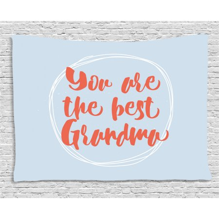 Grandma Tapestry, Doodle Circles on Pastel Background and Calligraphic Best Grandma Quote, Wall Hanging for Bedroom Living Room Dorm Decor, 80W X 60L Inches, Pale Blue Dark Coral, by