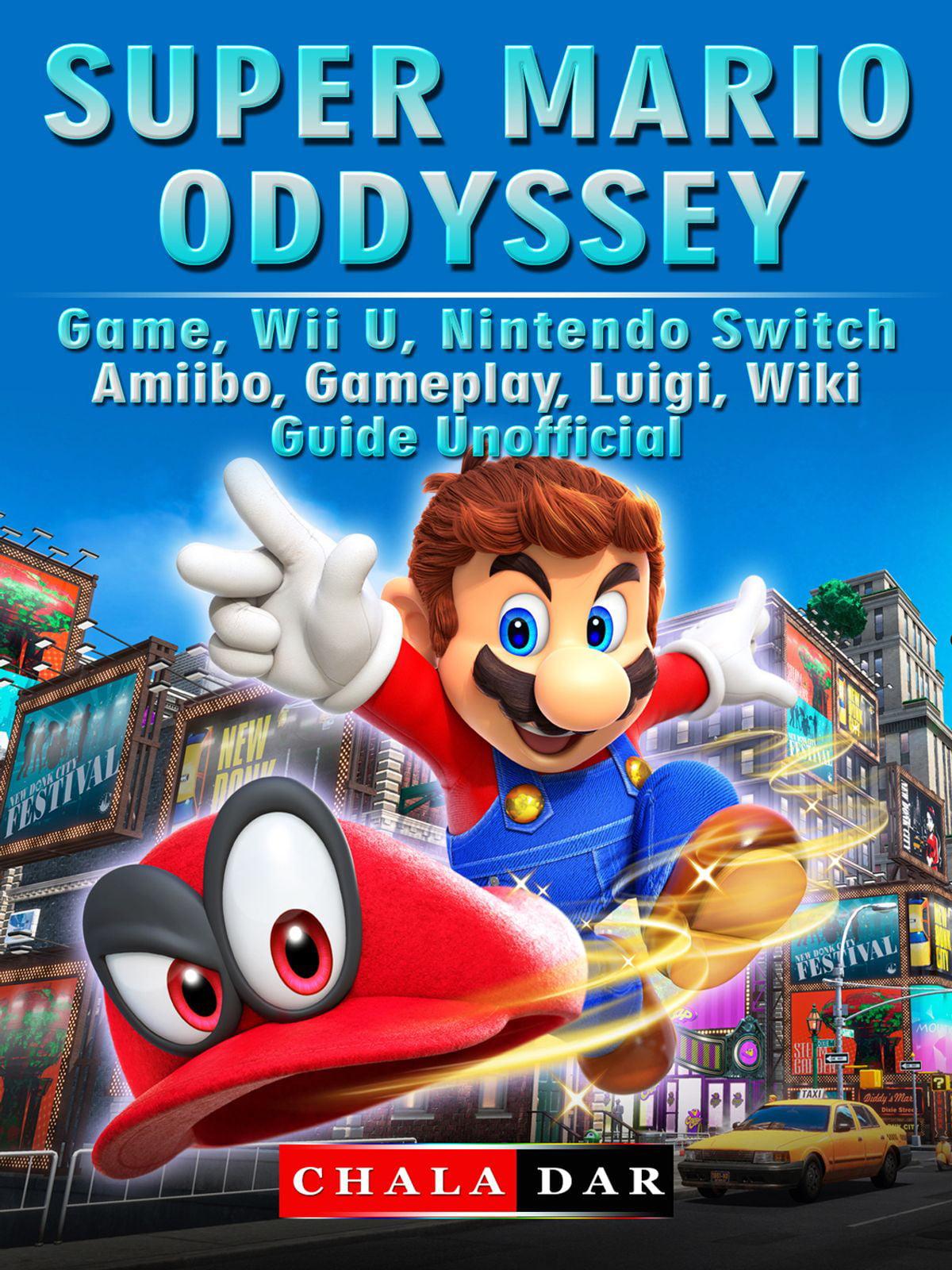Super Mario Odyssey Game Wii U Nintendo Switch Amiibo Gameplay Luigi Wiki Guide Unofficial Ebook Walmart Com