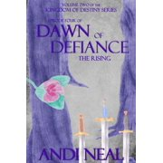 Dawn of Defiance: The Rising (Kingdom of Destiny Book 9) - eBook