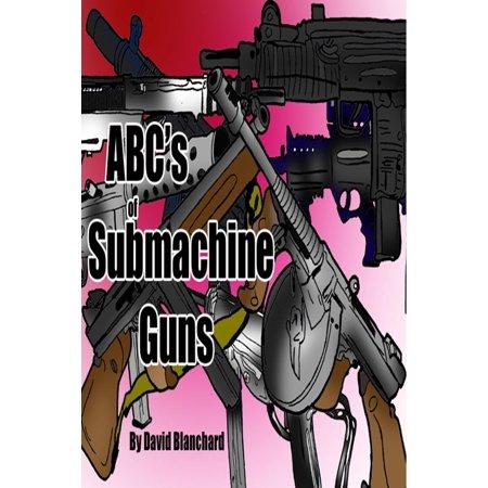 Mp7 Submachine Gun - ABC's of Submachine Guns - eBook