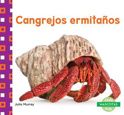 Cangrejos Ermitanos (Hermit Crabs)