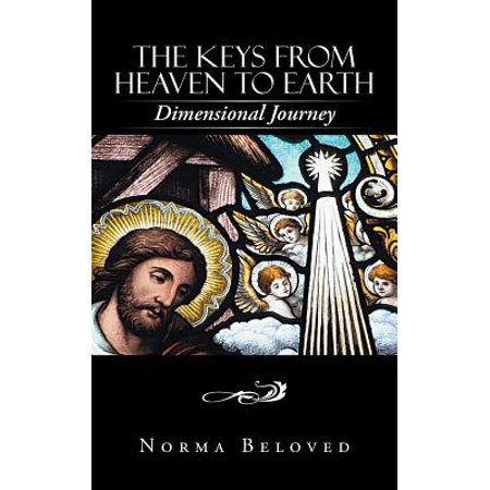 - The Keys from Heaven to Earth : Dimensional Journey