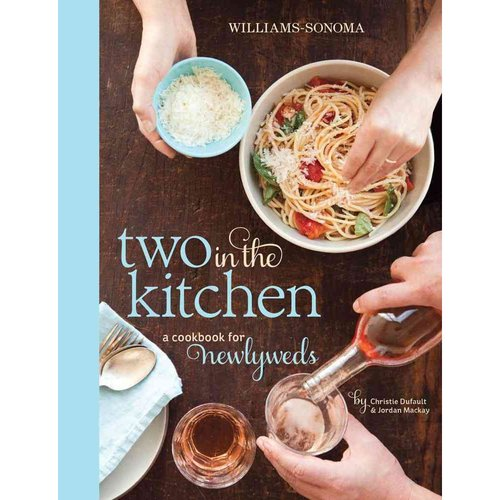 Two in the Kitchen: A Cookbook for Newlyweds