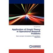 Application of Graph Theory in Operational Research Problems