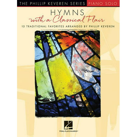 Traditional Hymns Book - Hymns with a Classical Flair : 15 Traditional Favorites