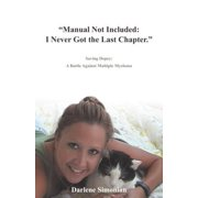 """Manual Not Included: I Never Got the Last Chapter."" - eBook"