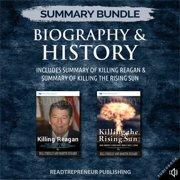 Summary Bundle: Biography & History Readtrepreneur Publishing: Includes Summary of Killing Reagan & Summary of Killing the Rising Sun - Audiobook