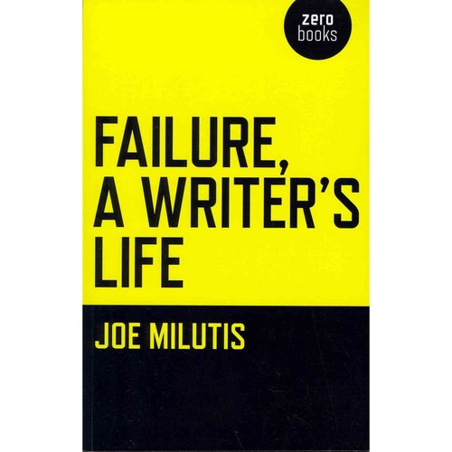Failure, a Writer's Life