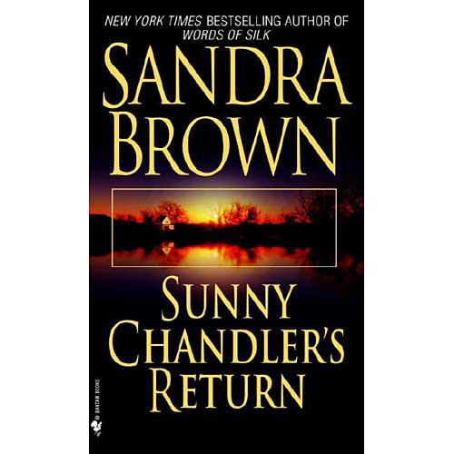 Sunny Chandler's Return