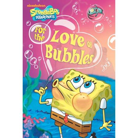 For the Love of Bubbles (SpongeBob SquarePants) - eBook](Love Bubble)