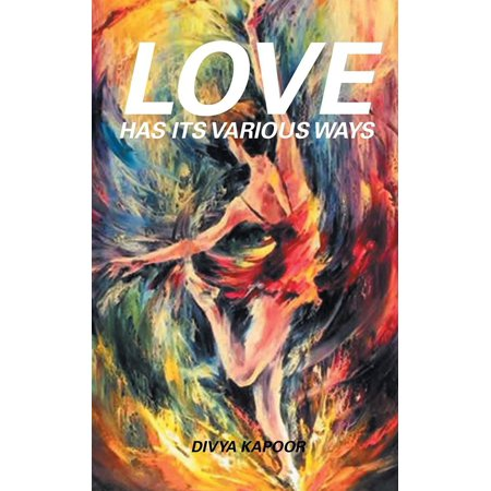 Love Has Its Various Ways - eBook