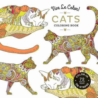 Vive Le Color! Cats (Adult Coloring Book) : Color In; De-stress (72 Tear-out Pages)