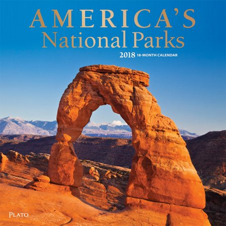 Americas National Parks 2018 12 X 12 Inch Monthly Square Wall Calendar With Foil Stamped Cover By Plato