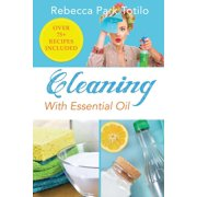 Cleaning With Essential Oil (Paperback)