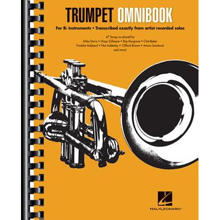- Trumpet Omnibook : For B-Flat Instruments Transcribed Exactly from Artist Recorded Solos