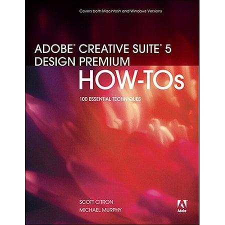 Adobe Creative Suite 5 Design Premium How-Tos -