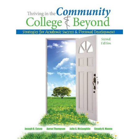 Thriving In The Community College And Beyond By Joseph Cuseo