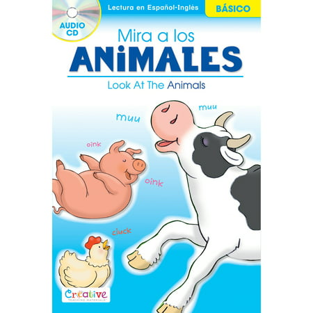 Creative Teaching Materials Spanish-English Book W/CD-Look At The Animals - image 1 of 1