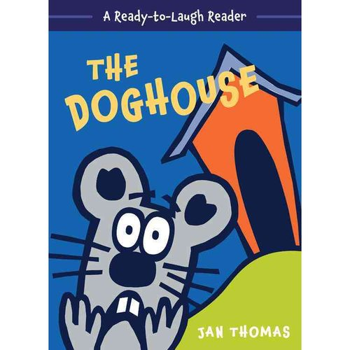 The Doghouse: A Ready-to-laugh Reader