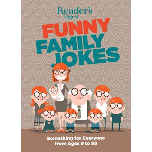 Funny Family Jokes: Something for Everyone from Age 9 to 99