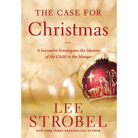The Case for Christmas: A Journalist Investigates the Identity of the Child in the