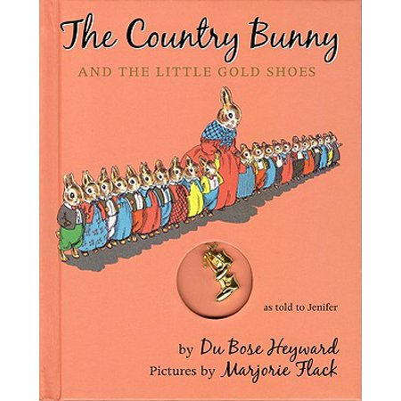 The Country Bunny and the Little Gold Shoes Gift Edition with Charm - Fly High Little Bunny