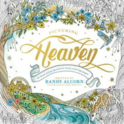 Picturing Heaven : 40 Hope-Filled Devotions with Coloring Pages
