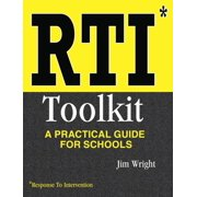 Rti Toolkit : A Practical Guide for Schools