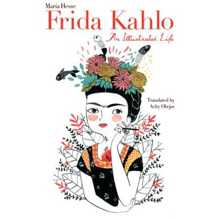 Frida Kahlo : An Illustrated Life](Frida Kahlo De Halloween)