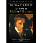Tony Palmer's Film Of In From The Cold? The World Of Richard Burton by
