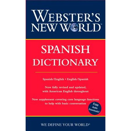 Webster's New World Spanish Dictionary (Best Spoken Spanish In The World)