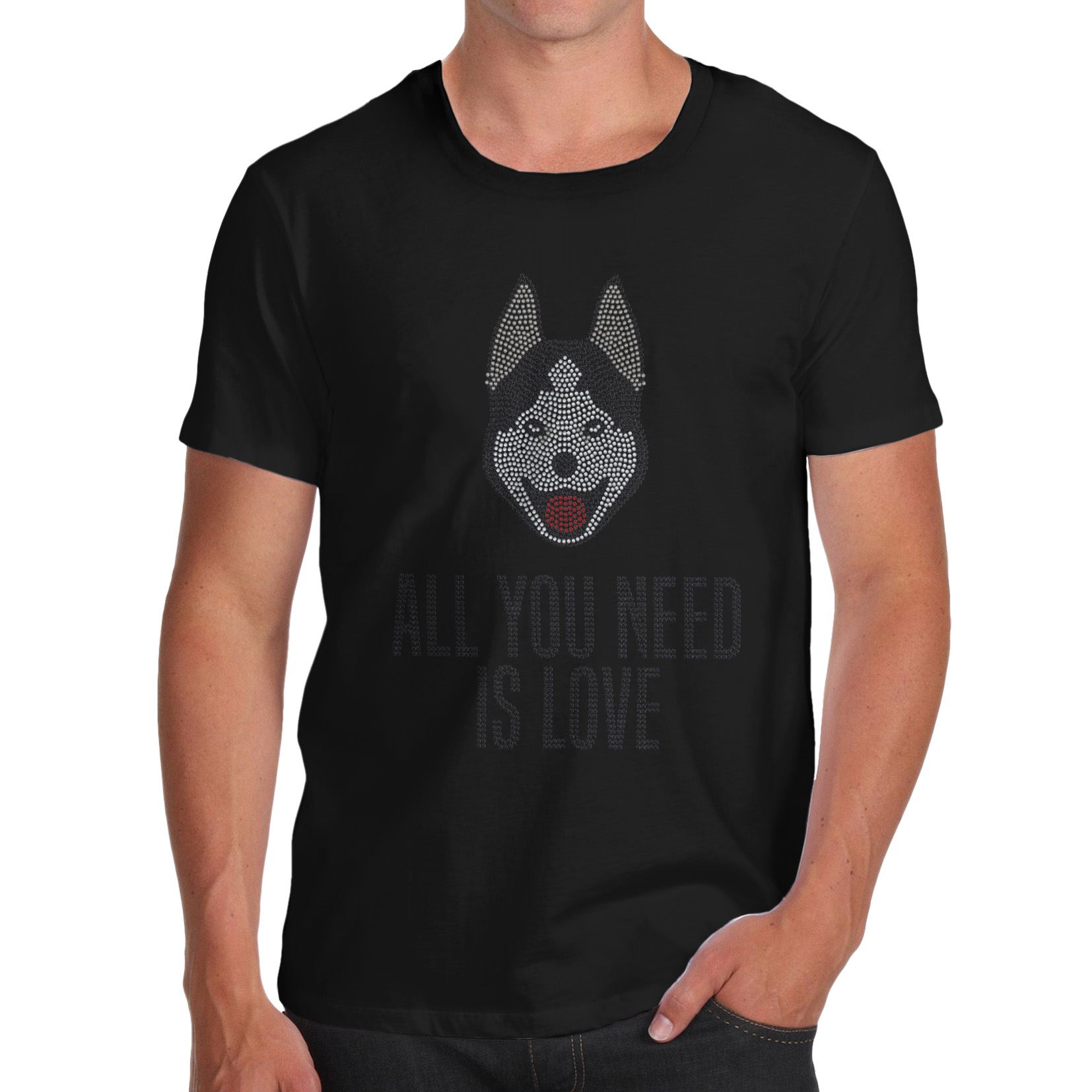 Men's T-Shirt All You Need is Love And A Husky Rhinestone Tee Shirts For Men