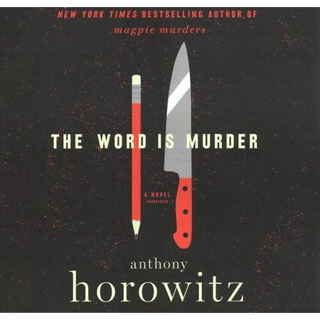 Detective Daniel Hawthorne: The Word Is Murder Lib/E (Audiobook)