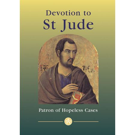 Devotion to St Jude - Patron of Hopeless Cases -