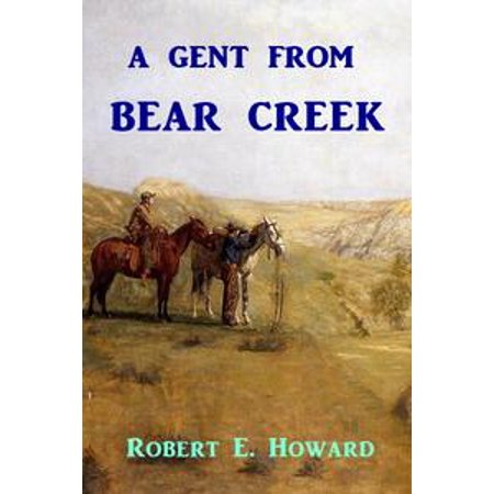 Gents Carbon - A Gent From Bear Creek - eBook