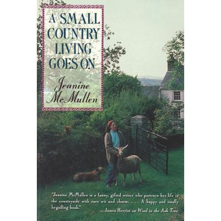 A Small Country Living Goes on by