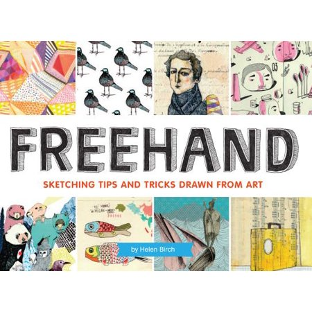 Freehand : Sketching Tips and Tricks Drawn from