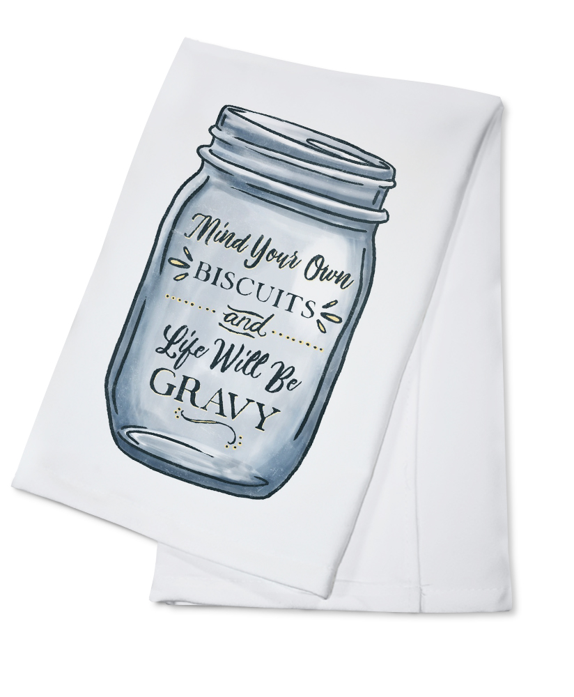 Click here to buy Mind Your Own Biscuits and Life Will Be Gravy Mason Jar Design Lantern Press Artwork (100%... by Lantern Press.