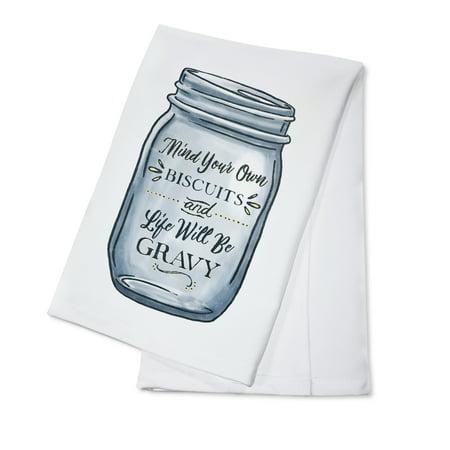 Mind Your Own Biscuits and Life Will Be Gravy - Mason Jar Design - Lantern Press Artwork (100% Cotton Kitchen