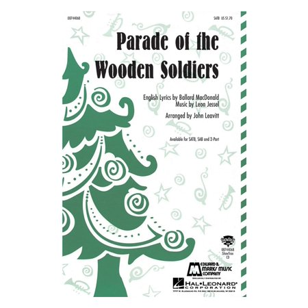 Hal Leonard Parade of the Wooden Soldiers SATB arranged by John - Wooden Soldier Sale