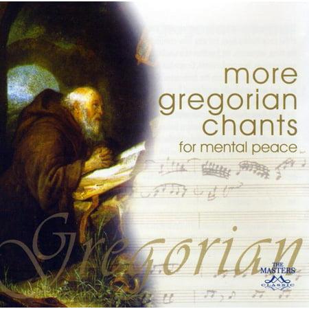 More Gregorian Chants for Mental
