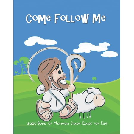 Come Follow Me 2020 Book of Mormon Study Guide For Kids: Fun Companion Guide For Kids Ages 3-8 to Doodle, Draw, or Take Notes (Paperback) -  Ash L Schmitt