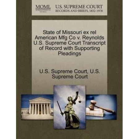 State Of Missouri Ex Rel American Mfg Co V  Reynolds U S  Supreme Court Transcript Of Record With Supporting Pleadings