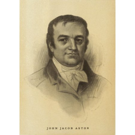 John Jacob Astor 1763-1848 The First Very Rich Person In The United States Made His Fortune In The Fur Trading Ca 1810 History - Jacobs Trading