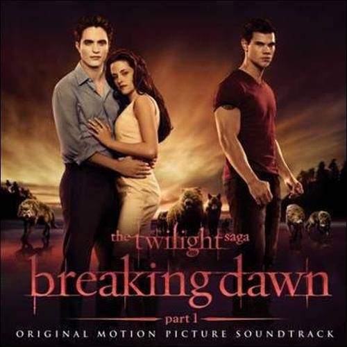 The Twilight Saga: Breaking Dawn - Part 1 Soundtrack