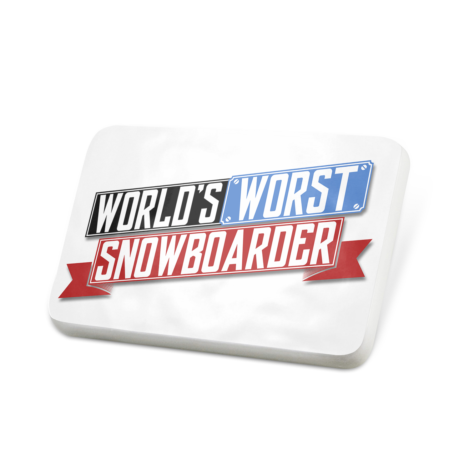 Porcelein Pin Funny Worlds worst Snowboarder Lapel Badge – NEONBLOND